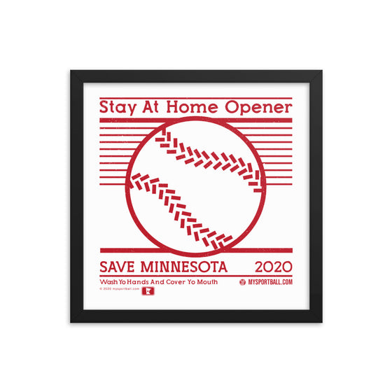 Stay at Home Opener Framed Print