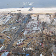 "The Gary : ""Remains"" Lp"
