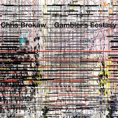 "Chris Brokaw : ""Gambler's Ecstasy"" Lp"