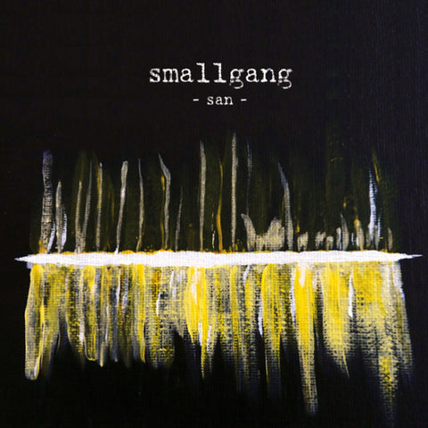 "Smallgang : ""San"" Cd"