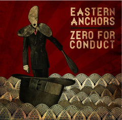 Eastern Anchors / Zero For Conduct : Split 7""