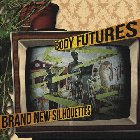 "Body Futures : ""Brand New Silhouettes"" Lp"