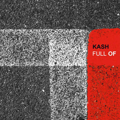 "Kash : ""Full Of"" Lp"