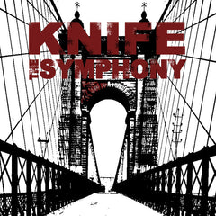 Knife The Symphony / Smoke Signals... : Split 12""