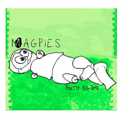 "Magpies : ""Pretty Big Thing"" Cd"