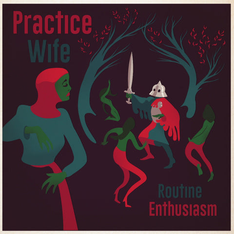 "Practice Wife : ""Routine Enthusiasm"" Lp"