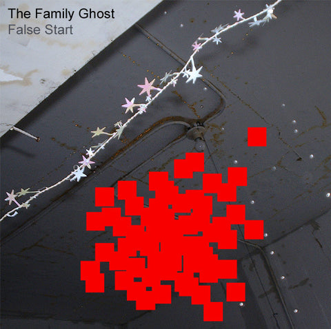 "The Family Ghost : ""False Start"" Cd"