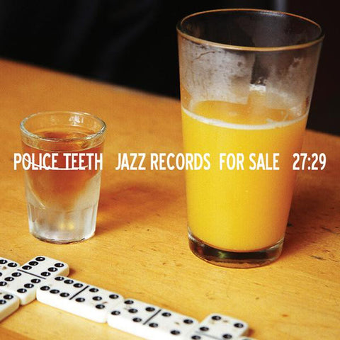 "Police Teeth : ""Jazz Records For Sale"" Cd"