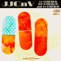 "JJCNV : ""Leathered, Weathered, and Feathered"" Cd"