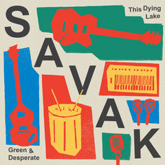 "SAVAK : ""Green & Desperate"" 45"
