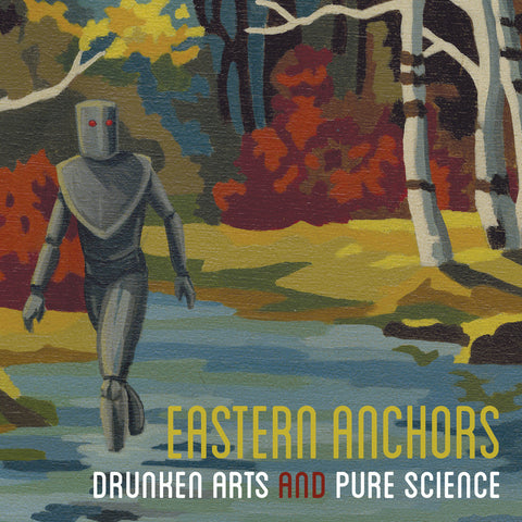 "Eastern Anchors : ""Drunken Arts & Pure Science"" Cd"