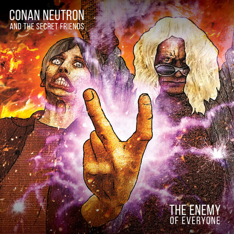 "Conan Neutron & The Secret Friends : ""The Enemy Of Everyone"" Lp"