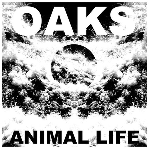 "Oaks : ""Animal Life"" Lp"