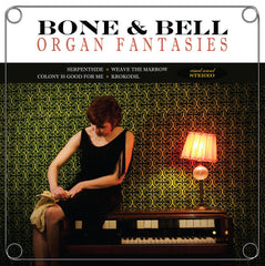 "Bone & Bell : ""Organ Fantasies"" 7"""