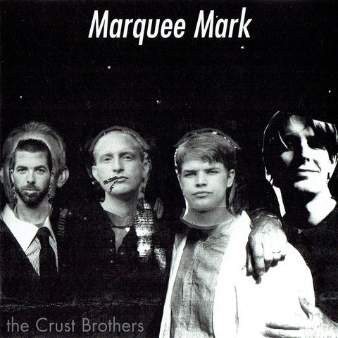 "The Crust Brothers : ""Marquee Mark"" Cd"