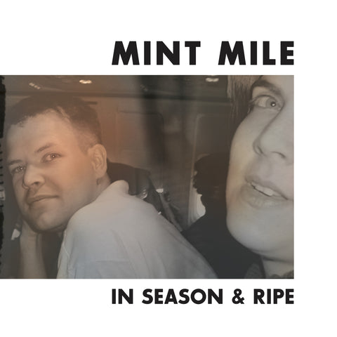 "Mint Mile : ""In Season & Ripe"" 12"""