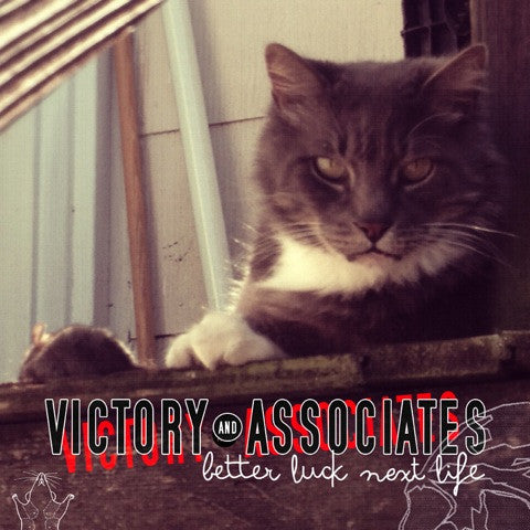 "Victory and Associates : ""Better Luck Next Life"" Lp/Cd"