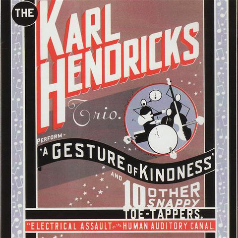 "The Karl Hendricks Trio : ""A Gesture Of Kindness"" Lp"