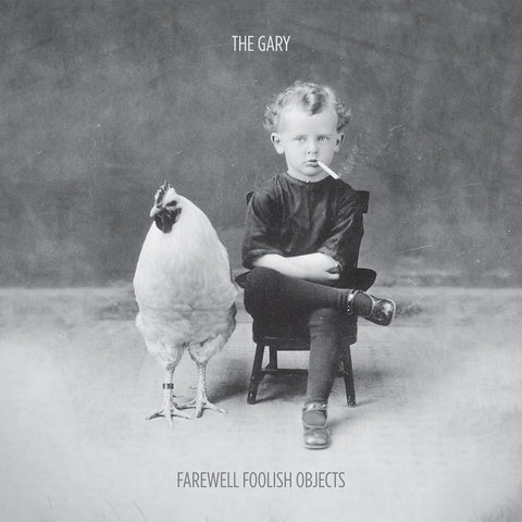 "The Gary : ""Farewell Foolish Objects"" Lp"