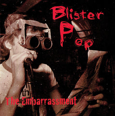 "The Embarrassment : ""Blister Pop"" Cd"