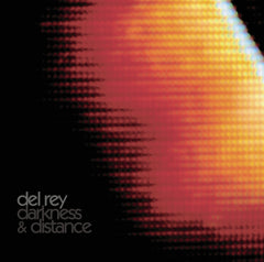 "Del Rey : ""Darkness & Distance"" Lp/Cd"
