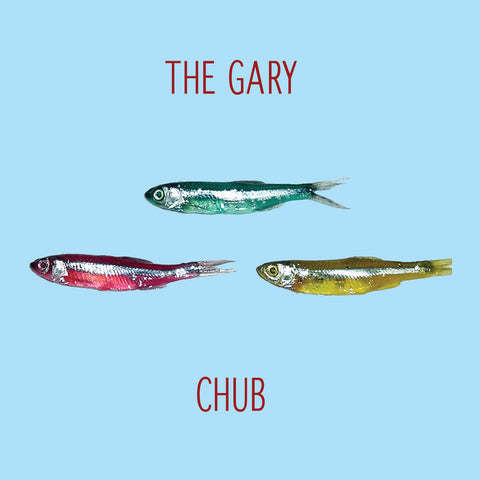 "The Gary : ""Chub"" Cd"