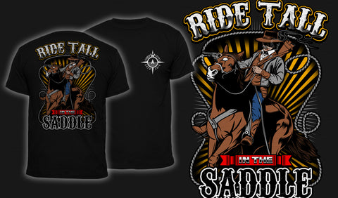 Ride Tall In The Saddle - Men's T-Shirt Black