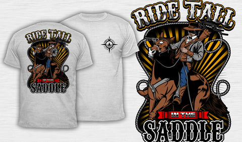 Ride Tall In The Saddle - Men's T-Shirt White