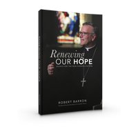 Renewing Our Hope: Essays for the New Evangelization