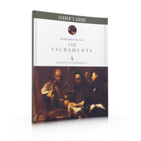 The Sacraments - Leader Guide (Pre-Order)