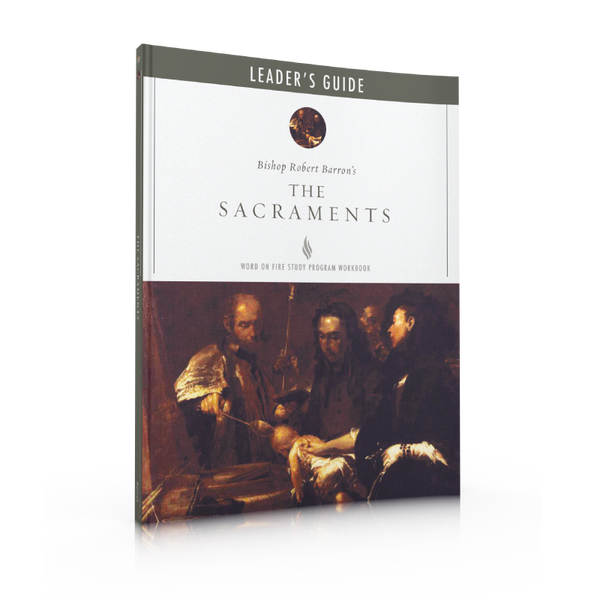 The Sacraments - Leader Guide
