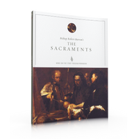 The Sacraments - Study Guide