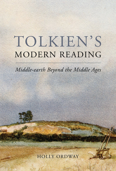 Tolkien's Modern Reading: Middle-earth Beyond the Middle Ages – Word on Fire
