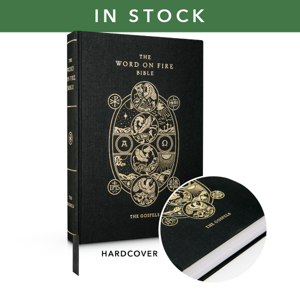 Word on Fire Bible (Volume 1): The Gospels - Hardcover