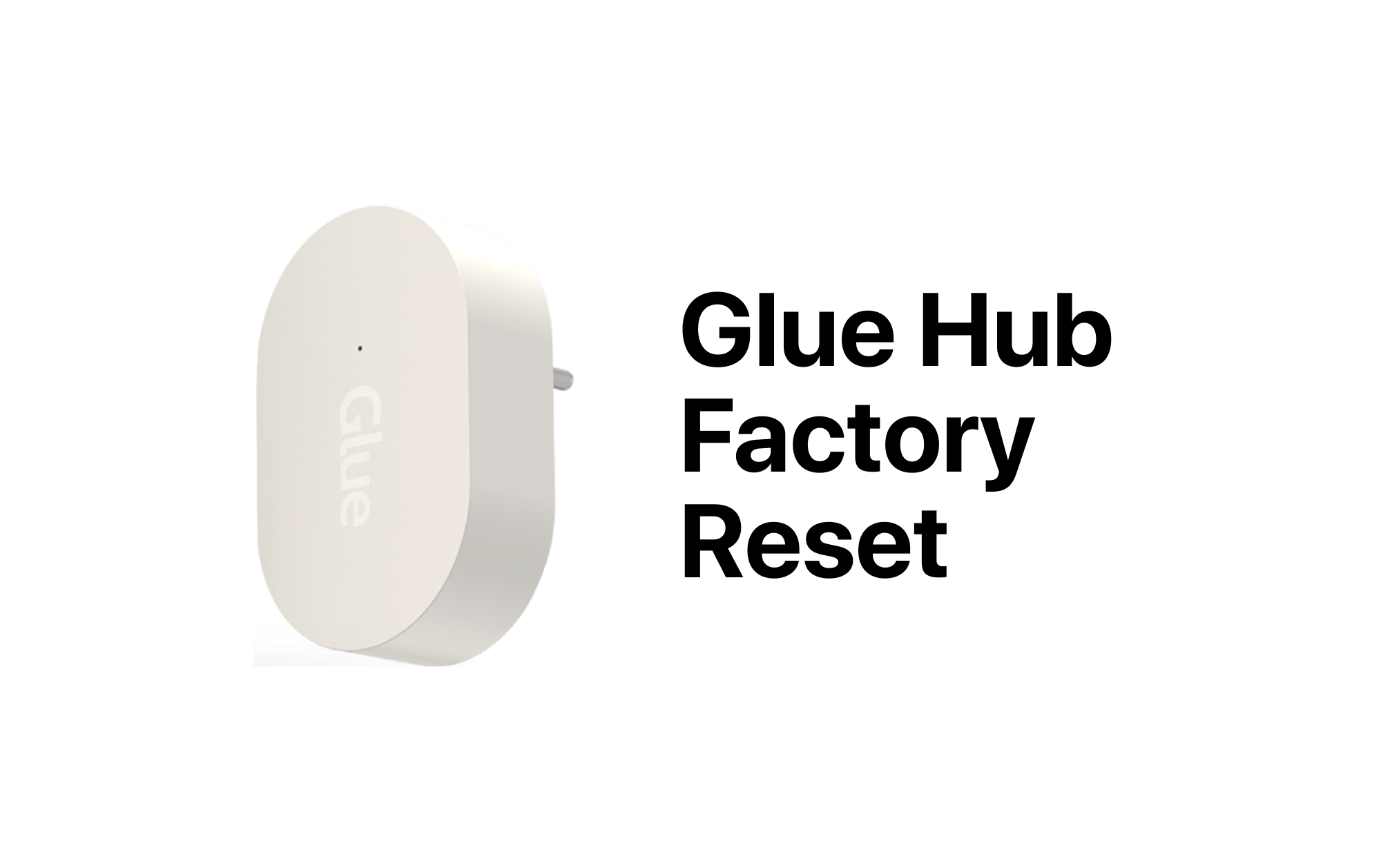 How to reset your Glue Hub