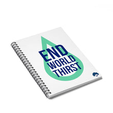 End World Thirst Spiral Notebook - Ruled Line