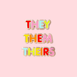 They, Them, Theirs Pronoun Pin Set