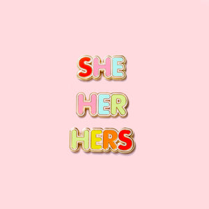 She, Her, Hers Pronoun Pin Set