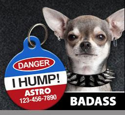 Bad Ass Dog Tags