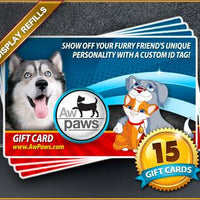Gift Card Refills - 15 Pack - Aw Paws