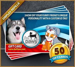 Gift Card Refills - 50 Pack - Aw Paws
