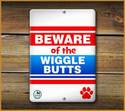 Beware of the Wiggle Butts Pet Sign