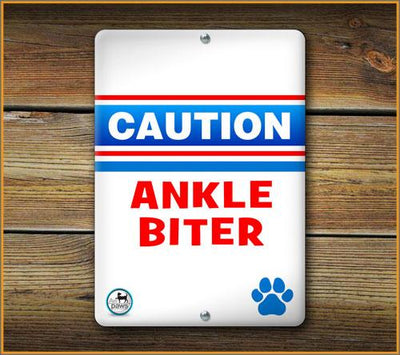 CAUTION ANKLE BITER PET SIGN