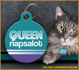 Queen Napsalot - Cat ID Tag