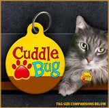 Cuddle Bug - Cat ID Tag