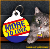 More 2 Love - Cat ID Tag
