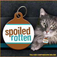 Spoiled Rotten - Cat ID Tag