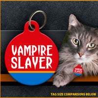 Vampire Slayer Cat ID Tag