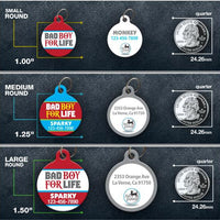 Bad Boy For Life Pet ID Tag