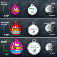 I Am Loved Pet ID Tag